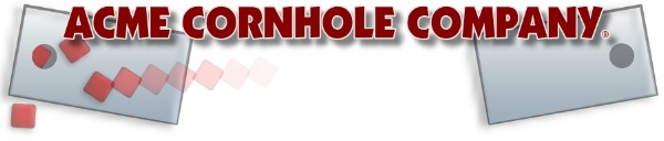 Acme Cornhole Company - Get Your Cornhole On!